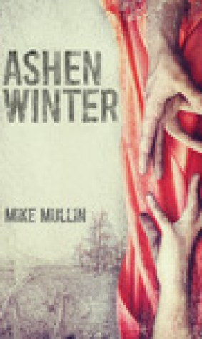Ashen Winter (Ashfall, #2)