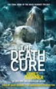 Download The Death Cure (Maze Runner, Book Three) books