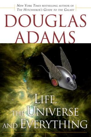 read online Life, the Universe and Everything (Hitchhiker's Guide to the Galaxy, #3)