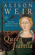 Download Queen Isabella: Treachery, Adultery, and Murder in Medieval England books
