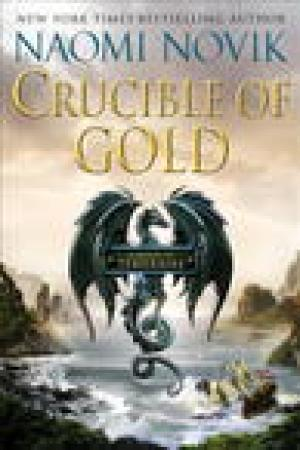 read online Crucible of Gold (Temeraire, #7)
