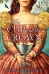 The Cup and the Crown (Silver Bowl, #2)