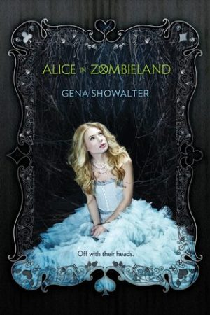 Reading books Alice in Zombieland (White Rabbit Chronicles, #1)