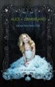 Download Alice in Zombieland (White Rabbit Chronicles, #1) books