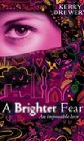 A Brighter Fear