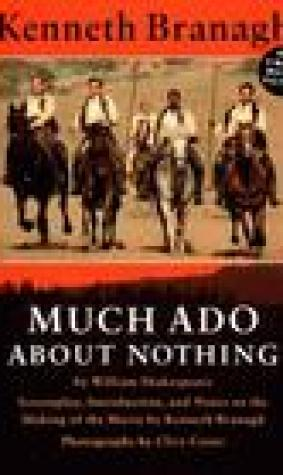 Much Ado About Nothing: A Screenplay