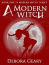 Download A Modern Witch (A Modern Witch, #1)