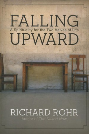 Reading books Falling Upward: A Spirituality for the Two Halves of Life