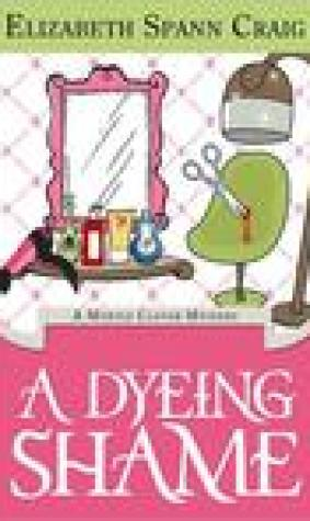 A Dyeing Shame (Myrtle Clover Mystery #3)