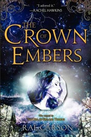 Reading books The Crown of Embers (Fire and Thorns, #2)