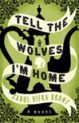 Download Tell the Wolves I'm Home books