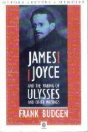 Reading books James Joyce and the Making of Ulysses
