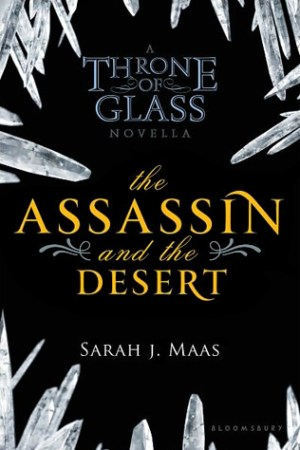 read online The Assassin and the Desert (Throne of Glass, #0.3)