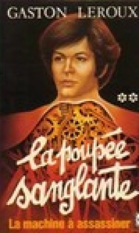 La machine assassiner (La poupe sanglante, #2)