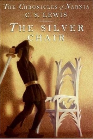 Reading books The Silver Chair (Chronicles of Narnia, #4)