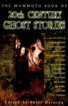 The Mammoth Book of 20th Century Ghost Stories