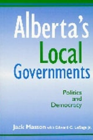 Reading books Alberta's Local Governments and their Politics (Local government series)