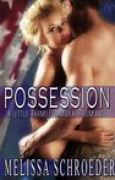 Download Possession (A Little Harmless Military Romance, #2) books