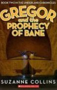 Download Gregor and the Prophecy of Bane (Underland Chronicles, #2) books