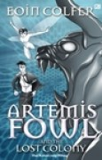 Download Artemis Fowl and The Lost Colony (Dan Koloni yang Hilang) (Artemis Fowl, #5) books