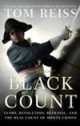 Download The Black Count: Glory, Revolution, Betrayal, and the Real Count of Monte Cristo books