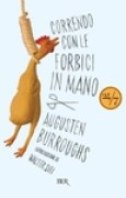 Download Correndo con le forbici in mano books