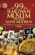 Download 99 Ilmuwan Muslim Perintis Sains Modern books