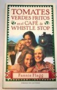 Download Tomates verdes fritos en el caf de Whistle Stop books