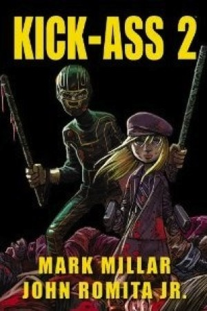Reading books Kick-Ass 2 (Kick-Ass, #2)