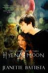 Hyena Moon (Moon, #3)