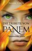 Download Flammender Zorn (Die Tribute von Panem, #3) books