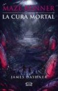 Download La cura mortal (Maze Runner, #3) books