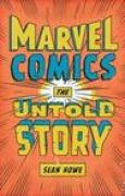 Download Marvel Comics: The Untold Story pdf / epub books