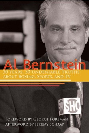 Reading books Al Bernstein: 30 Years, 30 Undeniable Truths About Boxing, Sports, and TV