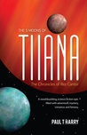 The 5 Moons of Tiiana (The Chronicles of Rez Cantor, #1)