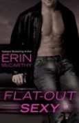Download Flat-Out Sexy (Fast Track, #1) books