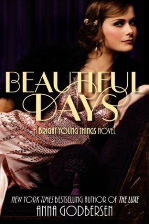 Reading books Beautiful Days (Bright Young Things, #2)