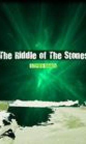 The Riddle of The Stones