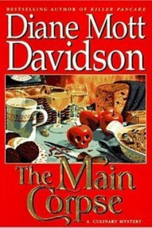 Reading books The Main Corpse (A Goldy Bear Culinary Mystery, #6)