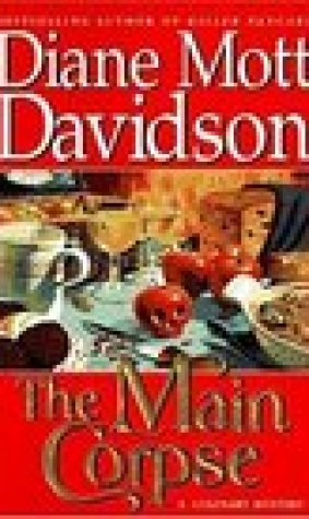 The Main Corpse (A Goldy Bear Culinary Mystery, #6)