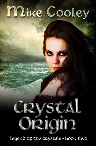 Crystal Origin (Legend of the Crystals, #2)