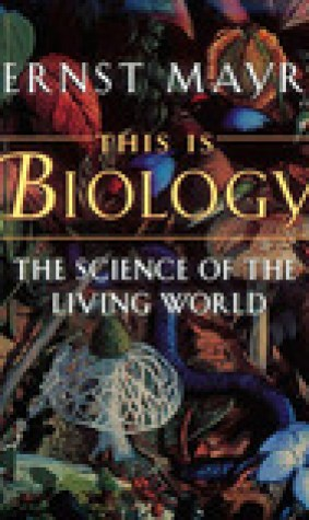 This is Biology: The Science of the Living World