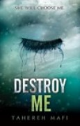 Download Destroy Me (Shatter Me, #1.5) books
