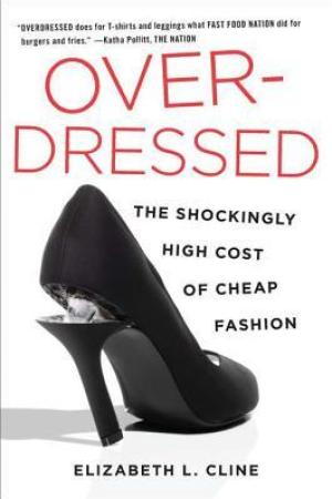 Reading books Overdressed: The Shockingly High Cost of Cheap Fashion