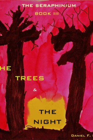 read online The Trees and the Night (The Seraphinium, #3)