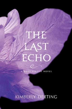 Reading books The Last Echo (The Body Finder, #3)