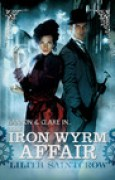Download The Iron Wyrm Affair (Bannon & Clare, #1) pdf / epub books