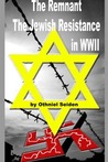 The Remnant - Stories of the Jewish Resistance in WWII (Boomer Book Series)