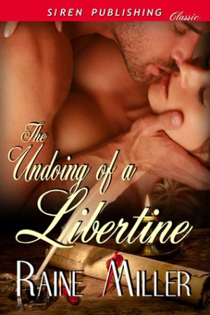 Reading books The Undoing of a Libertine (Somerset Historical, #2)
