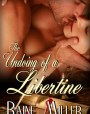 The Undoing of a Libertine (Somerset Historical, #2)